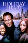 Holiday Heart Movie Streaming Online
