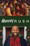 Holiday Rush Movie Streaming Online