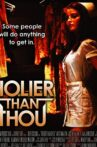 Holier Than Thou Movie Streaming Online