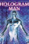 Hologram Man Movie Streaming Online