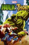 Hulk vs. Thor Movie Streaming Online