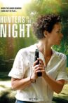 Hunters in The Night Movie Streaming Online