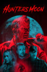 Hunter's Moon Movie Streaming Online