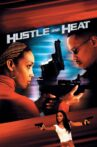 Hustle and Heat Movie Streaming Online