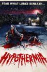 Hypothermia Movie Streaming Online