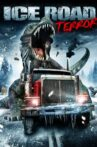 Ice Road Terror Movie Streaming Online