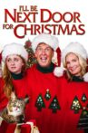 I'll Be Next Door for Christmas Movie Streaming Online