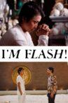 I'm Flash! Movie Streaming Online
