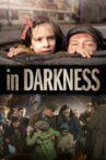 In Darkness Movie Streaming Online