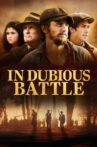 In Dubious Battle Movie Streaming Online