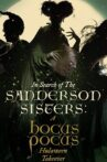 In Search of the Sanderson Sisters: A Hocus Pocus Hulaween Takeover Movie Streaming Online