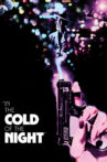 In the Cold of the Night Movie Streaming Online