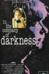 In the Company of Darkness Movie Streaming Online