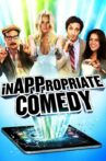 InAPPropriate Comedy Movie Streaming Online