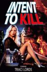 Intent to Kill Movie Streaming Online