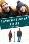 International Falls Movie Streaming Online