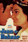 Jaan-E-Bahaar Movie Streaming Online