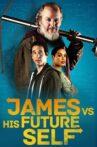 James vs. His Future Self Movie Streaming Online