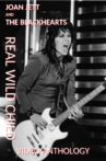 Joan Jett and The Blackhearts: Real Wild Child - Video Anthology Movie Streaming Online