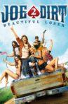Joe Dirt 2: Beautiful Loser Movie Streaming Online