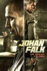 Johan Falk 13: Ur askan i elden Movie Streaming Online