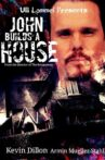 John Builds A House Movie Streaming Online