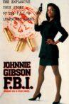 Johnnie Mae Gibson: FBI Movie Streaming Online