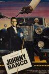 Johnny Banco Movie Streaming Online