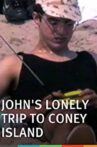 John's Lonely Trip to Coney Island Movie Streaming Online