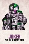 Joker: Put on a Happy Face Movie Streaming Online
