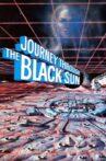 Journey Through the Black Sun Movie Streaming Online