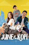 June & Kopi Movie Streaming Online