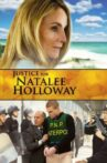 Justice for Natalee Holloway Movie Streaming Online