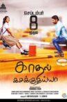 Kadhal Kasakuthaiya Movie Streaming Online