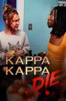 Kappa Kappa Die Movie Streaming Online