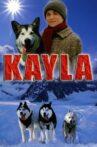 Kayla Movie Streaming Online