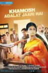 Khamosh Adalat Jaari Hai Movie Streaming Online