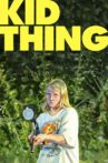 Kid-Thing Movie Streaming Online