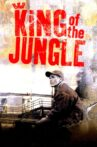 King of the Jungle Movie Streaming Online