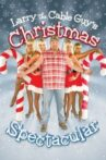 Larry the Cable Guy's Christmas Spectacular Movie Streaming Online