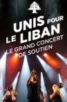 Le Grand Concert Unis pour le Liban Movie Streaming Online