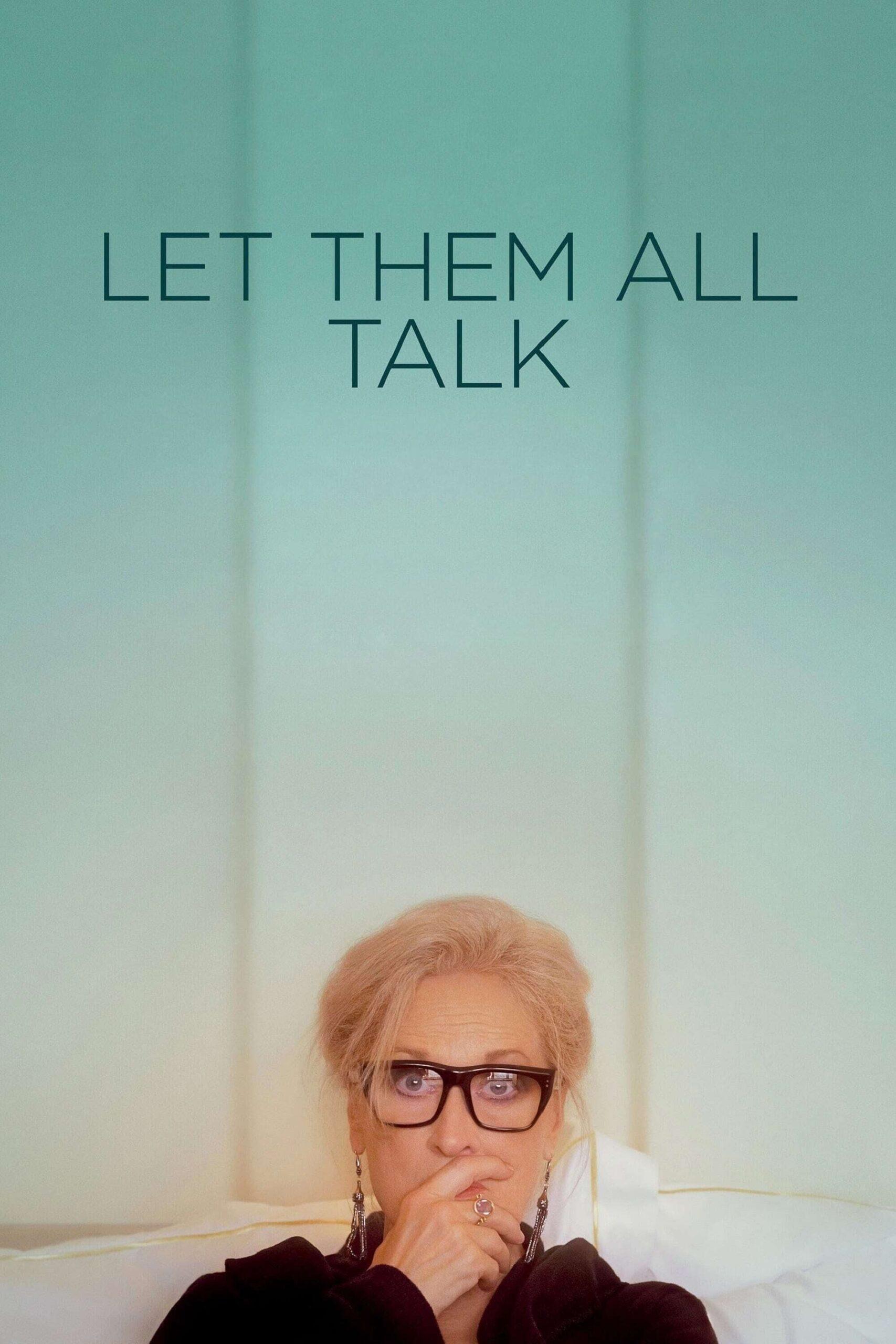 Let Them All Talk Movie Streaming Online