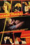 L'homme fragile Movie Streaming Online