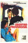 Libertad provisional Movie Streaming Online