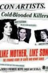 Like Mother Like Son: The Strange Story of Sante and Kenny Kimes Movie Streaming Online