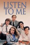 Listen to Me Movie Streaming Online