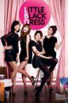 Little Black Dress Movie Streaming Online