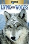 Living with Wolves Movie Streaming Online