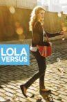 Lola Versus Movie Streaming Online
