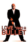 Love and a Bullet Movie Streaming Online